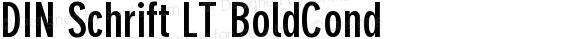 DIN Schrift LT BoldCond
