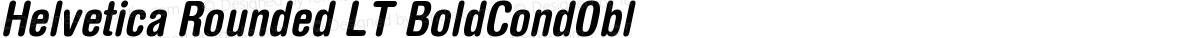 Helvetica Rounded LT BoldCondObl