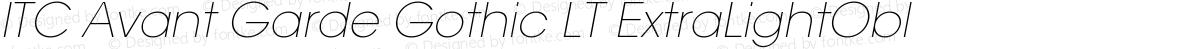 ITC Avant Garde Gothic LT ExtraLightObl