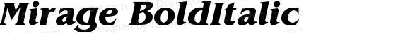 Mirage Bold Italic