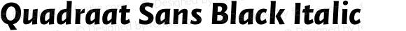 Quadraat Sans Black Italic