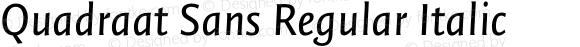 Quadraat Sans Regular Italic