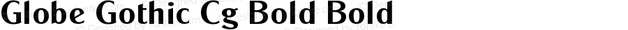 Globe Gothic Cg Bold Bold Version 001.001