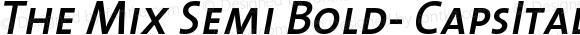 The Mix Semi Bold- CapsItalic Version 1.0