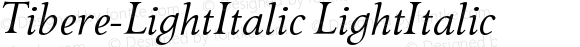 Tibere-LightItalic LightItalic Version 004.460