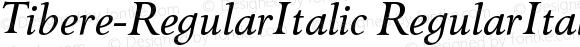 Tibere-RegularItalic RegularItalic Version 004.460