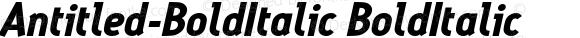 Antitled-BoldItalic BoldItalic Version 001.000