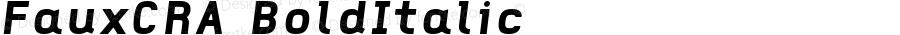 FauxCRA BoldItalic Version 001.000