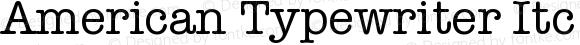 American Typewriter Itc D EE Medium Version 001.005