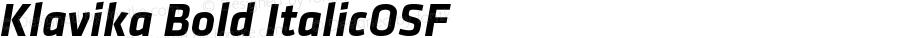 Klavika Bold ItalicOSF Version 001.000