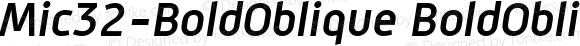 Mic32-BoldOblique BoldOblique