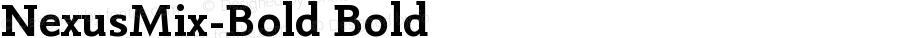 NexusMix-Bold Bold Version 4.460