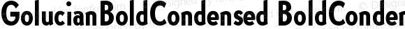 GolucianBoldCondensed BoldCondensed