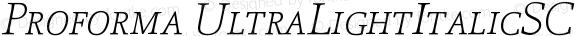 Proforma UltraLightItalicSC
