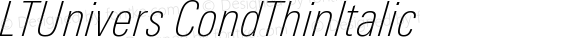 LTUnivers CondThinItalic