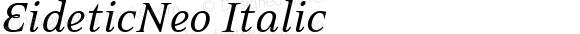 EideticNeo Italic Version 001.000