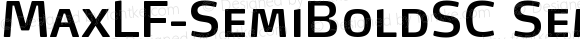 MaxLF-SemiBoldSC SemiBoldSC Version 4.460