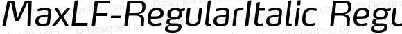 MaxLF-RegularItalic RegularItalic