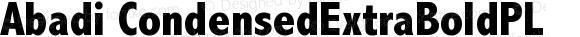 Abadi CondensedExtraBoldPL