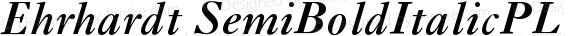 Ehrhardt SemiBoldItalicPL Version 001.000