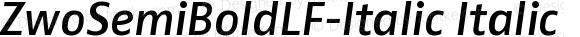 ZwoSemiBoldLF-Italic Italic Version 4.313