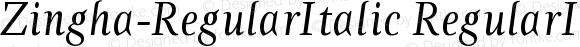 Zingha-RegularItalic RegularItalic