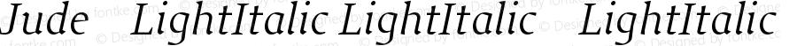 Jude-LightItalic LightItalic-LightItalic Version 001.001
