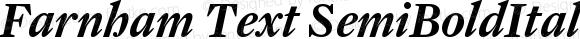 Farnham Text SemiBoldItalic
