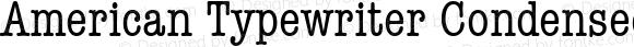 American Typewriter Condensed 5.0d1