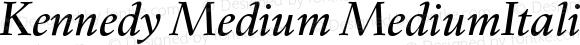 Kennedy Medium MediumItalic