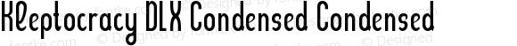 Kleptocracy DLX Condensed Condensed