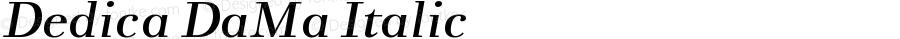 Dedica DaMa Italic Version 001.000