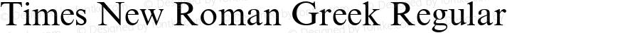 Times New Roman Greek Regular Version 1.1 - April 1993