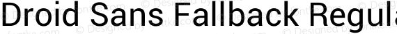 Droid Sans Fallback Regular preview image