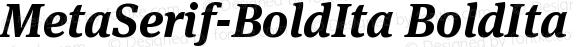 MetaSerif-BoldIta BoldIta Version 7.502