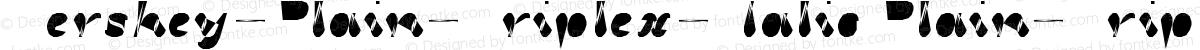 Hershey-Plain-Triplex-Italic Plain-Triplex-Italic