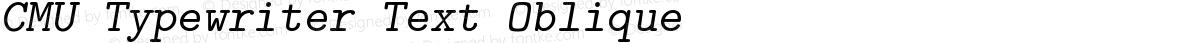 CMU Typewriter Text Oblique