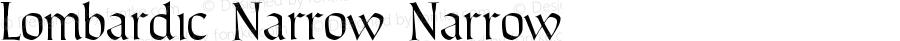 Lombardic Narrow Narrow Version 1.000