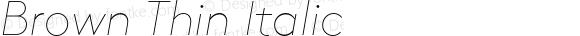 Brown Thin Italic