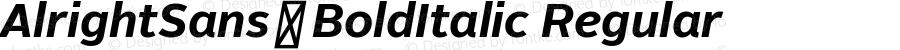 AlrightSans-BoldItalic Regular Version 0.00 May 27, 2010