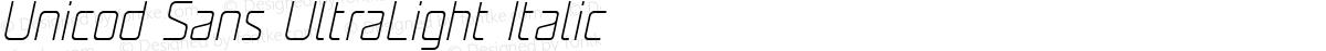 Unicod Sans UltraLight Italic
