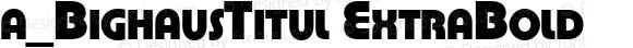 a_BighausTitul ExtraBold