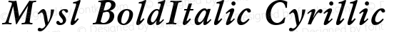Mysl BoldItalic Cyrillic