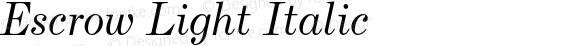 Escrow Light Italic