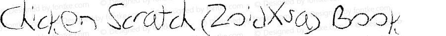Chicken Scratch (ZoidXsa) Book Version 1.00 June 25, 2012,