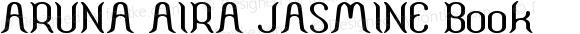 ARUNA AIRA JASMINE Book Version 1.00 February 26, 20
