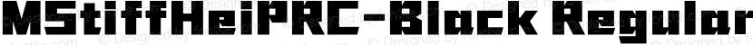 MStiffHeiPRC-Black Regular Preview Image