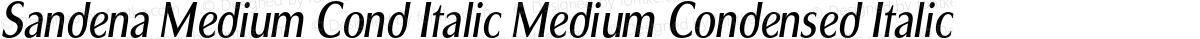 Sandena Medium Cond Italic Medium Condensed Italic