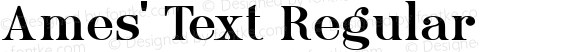 Ames' Text Regular Version 1.000;PS 001.000;hotconv 1.0.70;makeotf.lib2.5.58329
