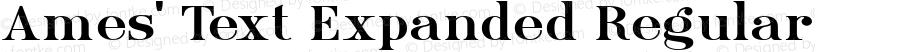 Ames' Text Expanded Regular Version 1.000;PS 001.000;hotconv 1.0.70;makeotf.lib2.5.58329